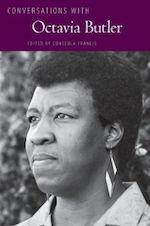 Conversations with Octavia Butler