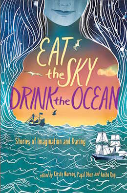Eat the Sky, Drink the Ocean collection anthology book review