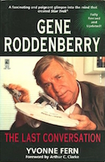 Gene Roddenberry The Last Conversation