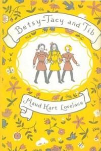 Betsy-Tacy-Tib by Maud Lovelace