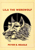 Lila the Werewolf Peter S. Beagle
