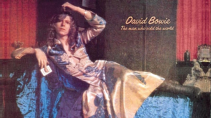 David Bowie, The Man Who Sold the World
