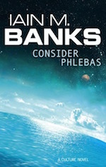 Consider Phlebas adaptation Iain M. Banks Culture novels