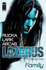 Lazarus comic book Greg Rucka adaptation