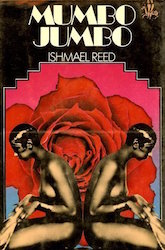 mumbo jumbo by ishmael reed essay Free essay: introduction postmodernism as a term and a philosophy represents a wide range of various concepts and ideas perhaps the central achievement of.