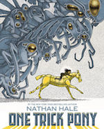 One Trick Pony Nathan Hale