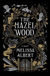 The Hazel Wood Melissa Albert books we're looking forward to in 2018