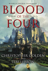 Blood of the Four Christopher Golden Tim Lebbon