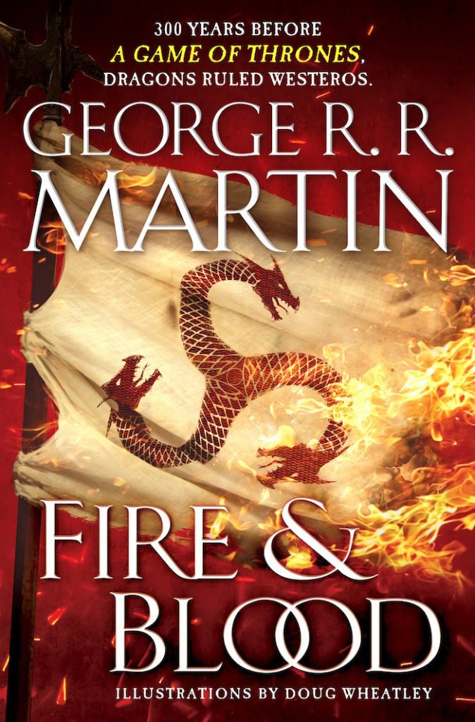 New George R  R  Martin Book Fire & Blood Arrives November