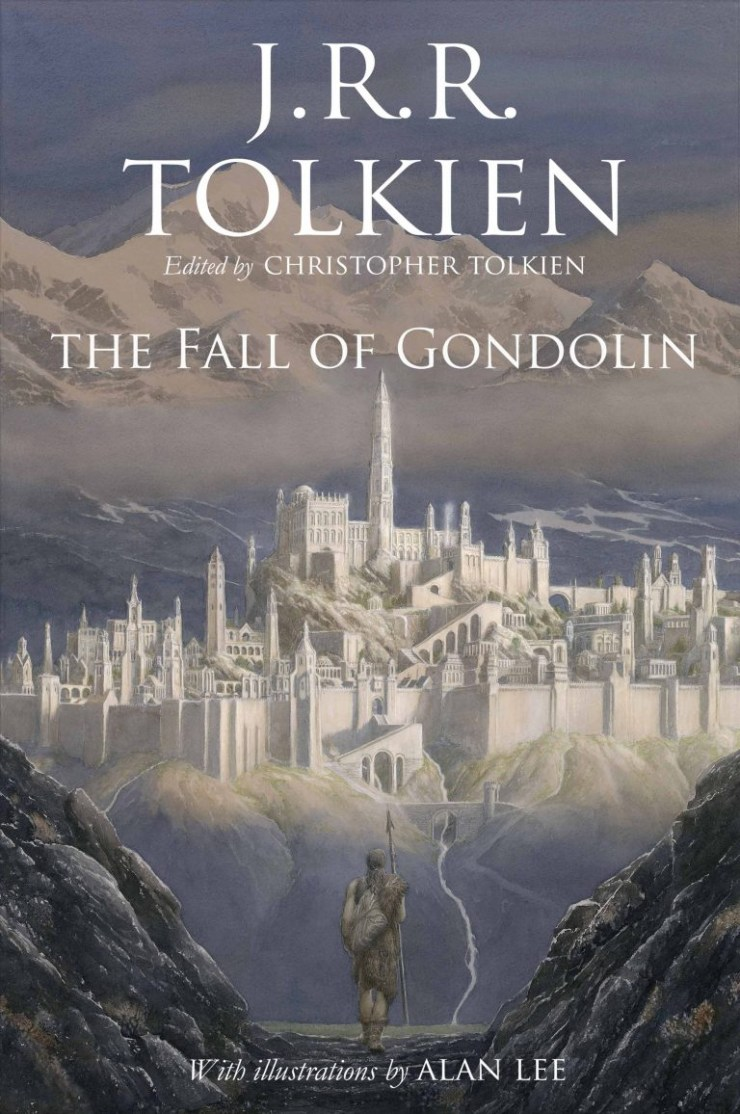The Fall of Gondolin J.R.R. Tolkien Christopher Tolkien Alan Lee