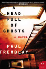 A Head Full of Ghosts adaptation Paul Tremblay