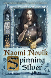 Sleeps With Monsters: Naomi Novik's Spinning Silver | Tor com