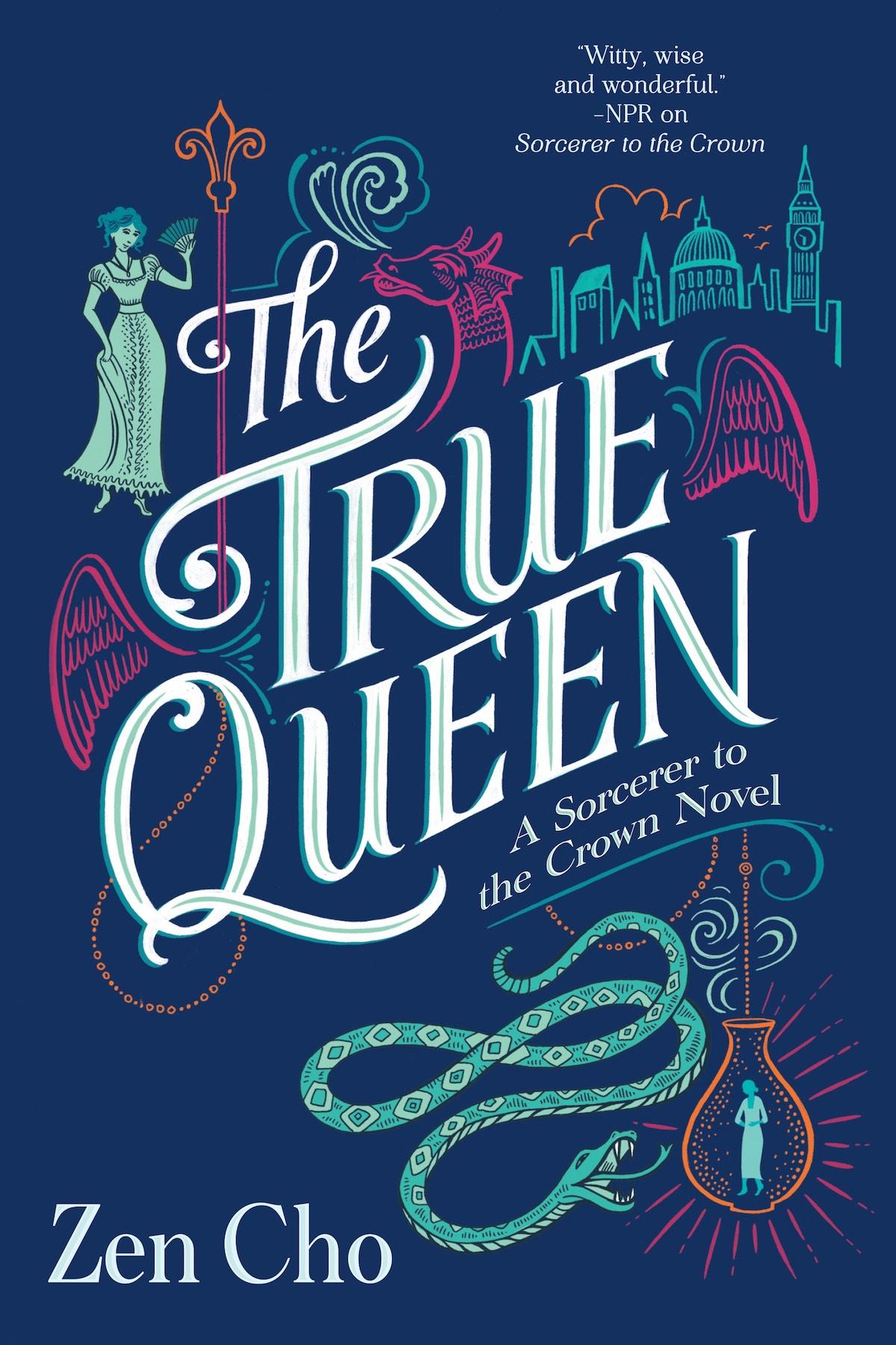 Magical Intrigue: Revealing The True Queen by Zen Cho
