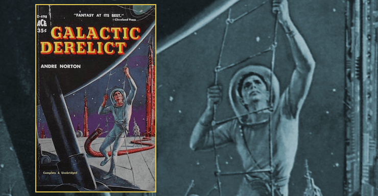 Blog Post Featured Image - Adventures in Space and Time: Andre Norton's Galactic Derelict