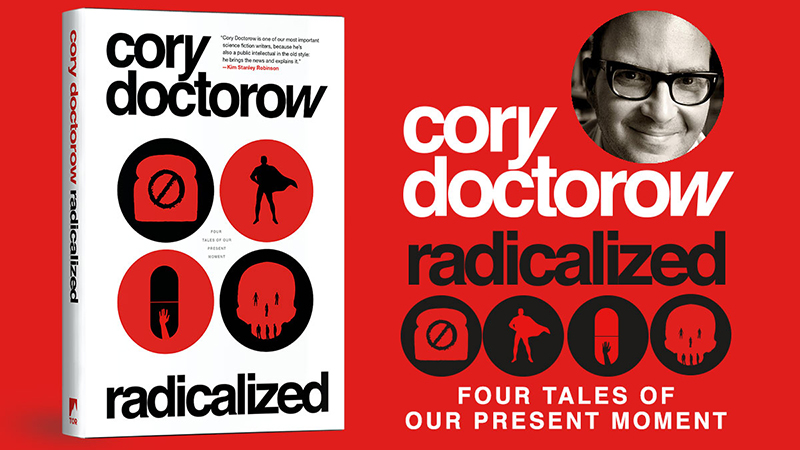 Image result for radicalized cory doctorow