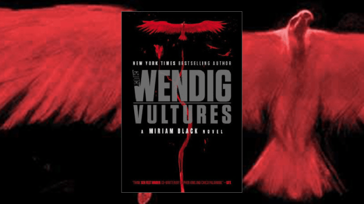 Blog Post Featured Image - Vultures by Chuck Wendig is the Perfect End to Miriam's Story