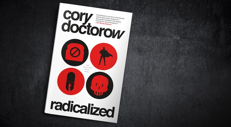 Blog Post Featured Image - Cory Doctorow's Radicalized Examines Our Dark Present, and Our Possibly Slightly Less Dark Future