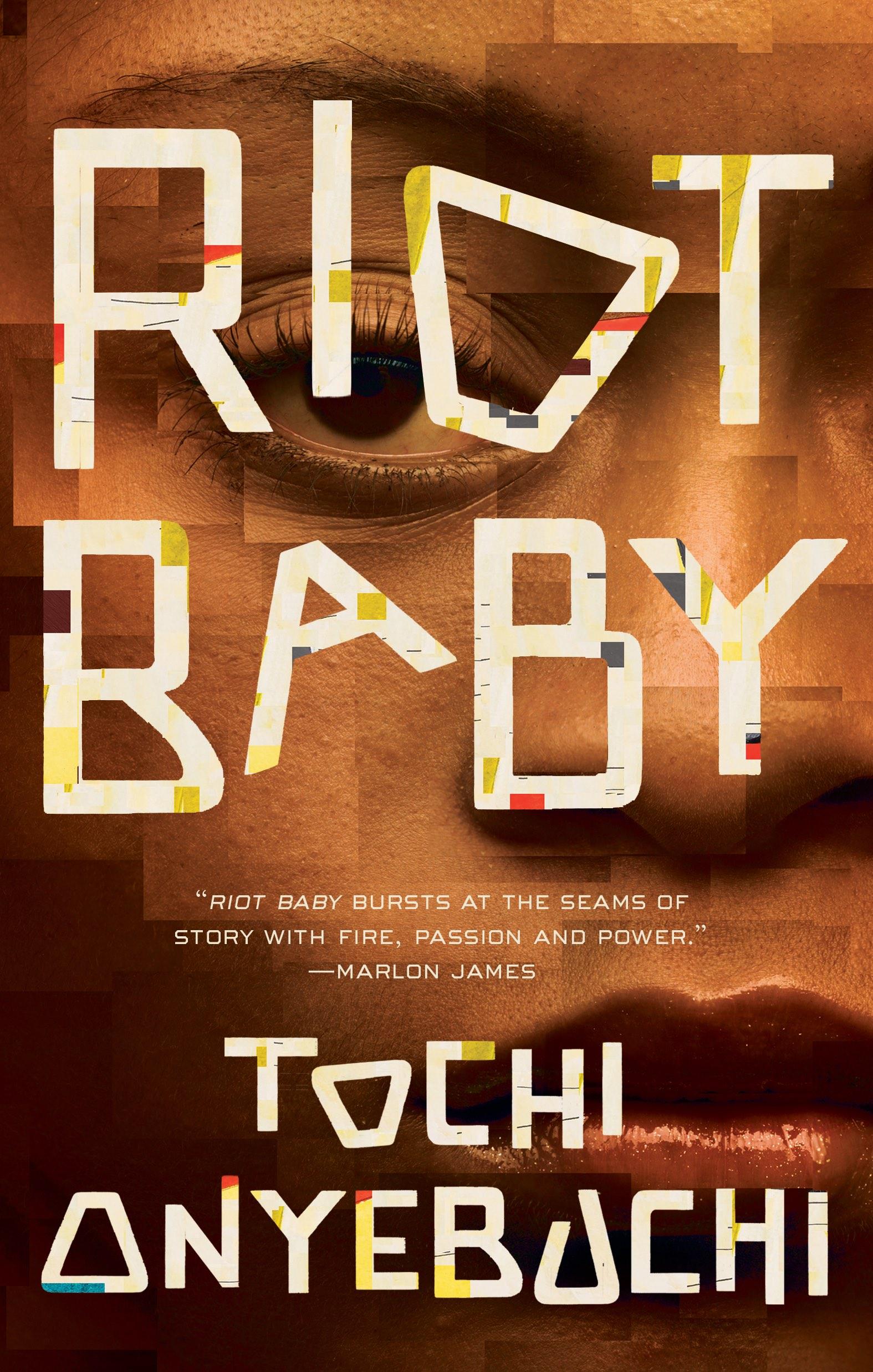 Ignite the Future: Revealing Riot Baby by Tochi Onyebuchi