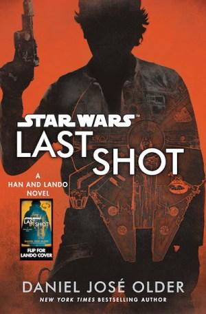 Star Wrs, Last Shot by Daniel José Older