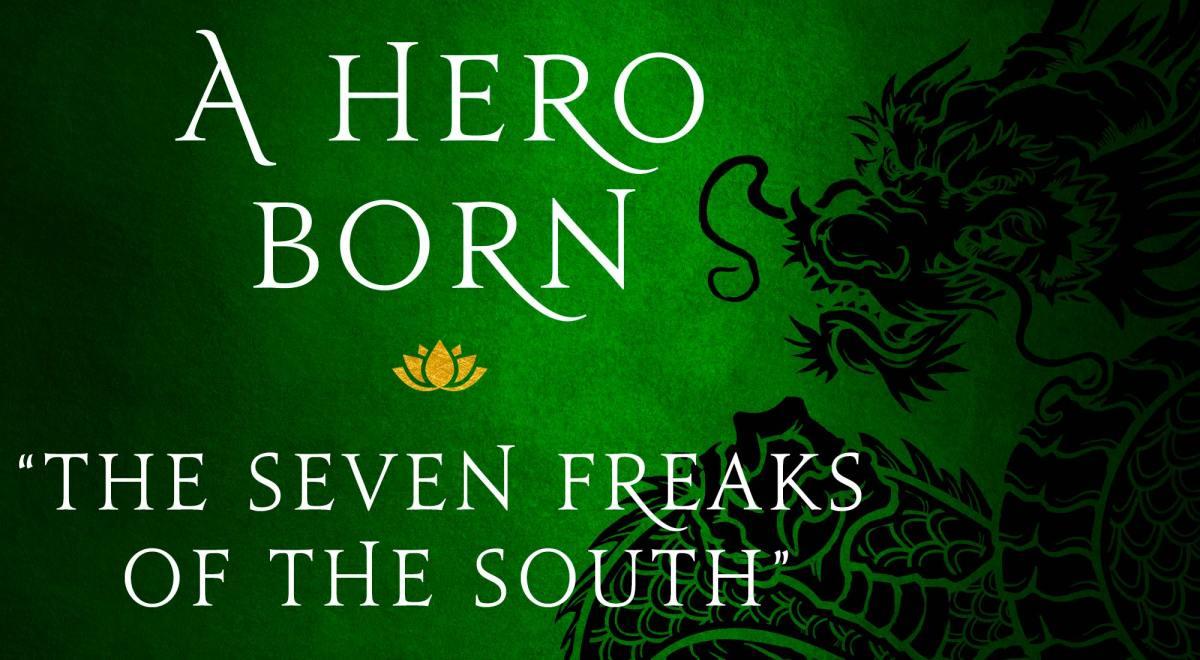 "Read Jin Yong's Kung Fu Wuxia Epic A Hero Born: ""The Seven"
