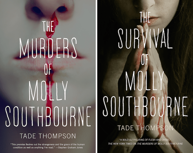 The Murders of Molly Southbourne The Survival of Molly Southbourne Tade Thompson