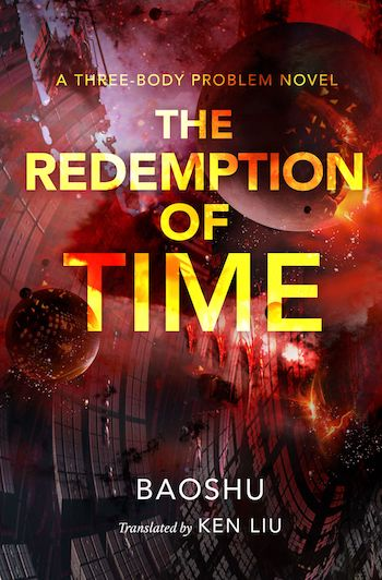 The Redemption of Time by Baoshu translated by Ken Liu, cover