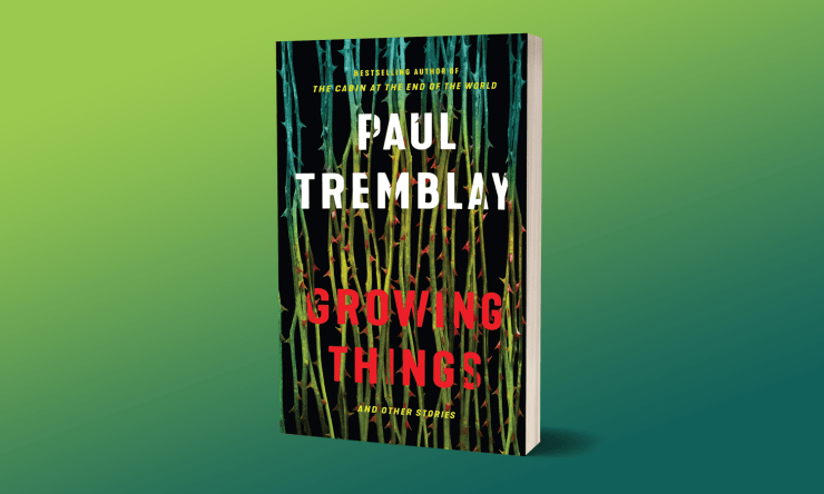 Blog Post Featured Image - Unexpected Connections and Strange Experiments: Paul Tremblay's Growing Things