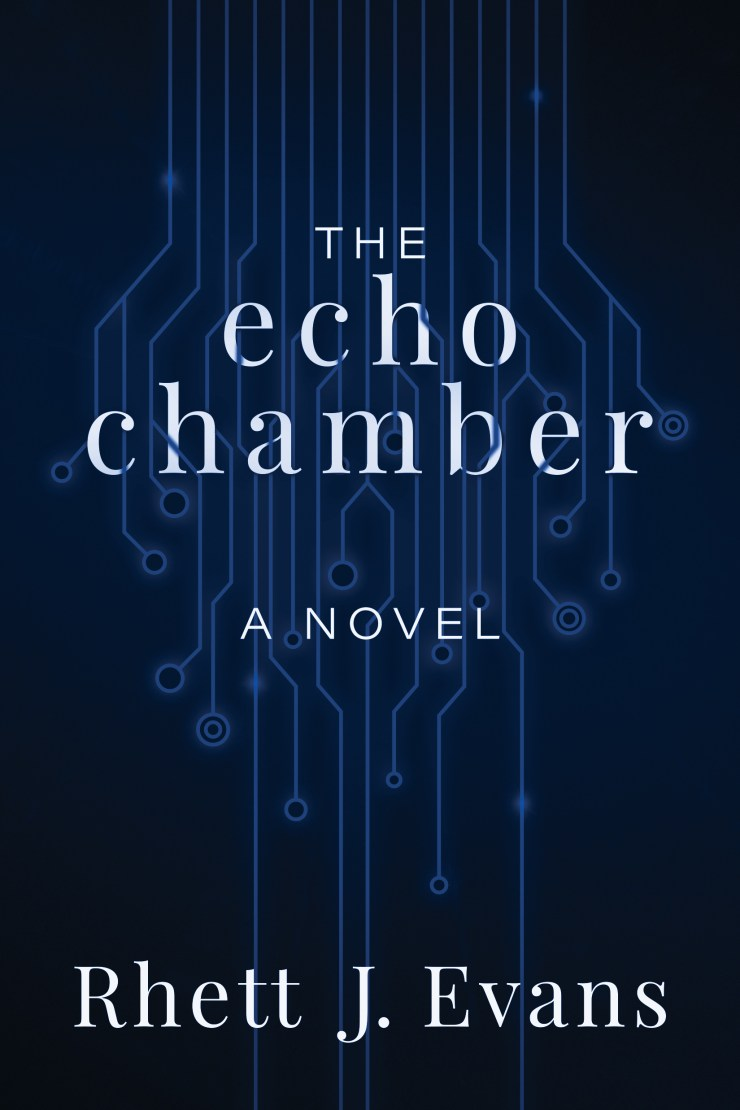 the echo chamber rhett j evans