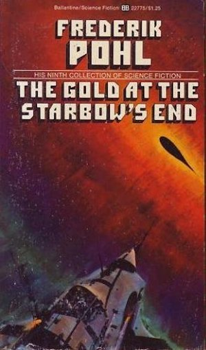 Book Cover: The Gold at the Starbow's End by Frederik Pohl