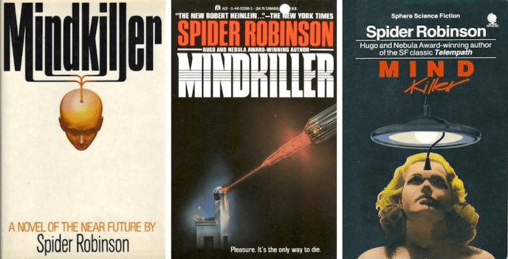 The Future's Right Around the Corner: Mindkiller by Spider Robinson