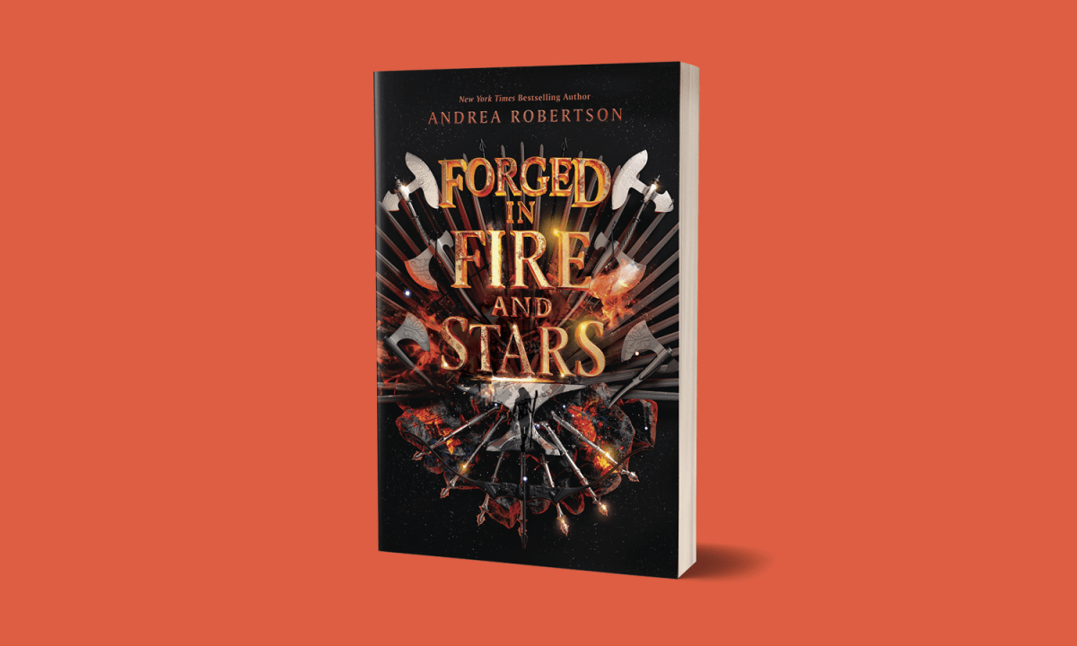 Read an Excerpt From Andrea Robertson's Forged in Fire and Stars