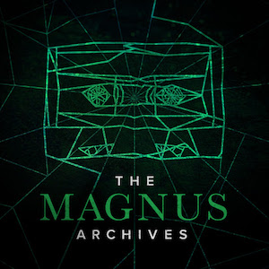 The Magnus Archives long-running fiction podcasts