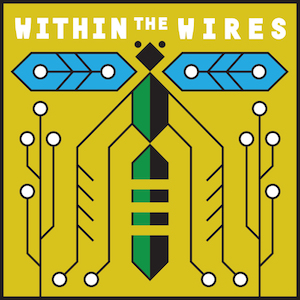 Within the Wires Night Vale Presents long running fiction podcasts audio drama
