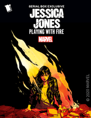 Jessica Jones: Playing with Fire Serial Box Marvel fiction podcast