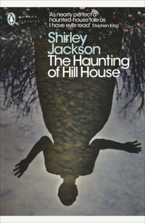 Blog Post Featured Image - Foolishness and Wickedness Mixed Up: Shirley Jackson's The Haunting of Hill House (Part 5)
