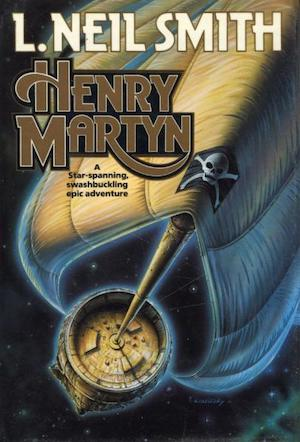 Blog Post Featured Image - Pirates in Space: Henry Martyn by L. Neil Smith