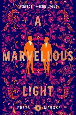fantasy romance A Marvellous Light Freya Marske