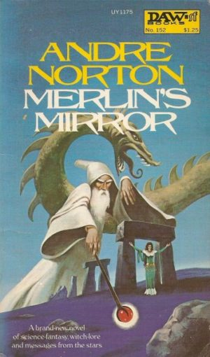 Blog Post Featured Image - A Dim and Diminished Reflection: Andre Norton's Merlin's Mirror