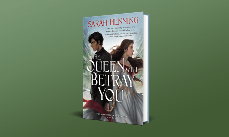 Blog Post Featured Image - Read an Excerpt From Sarah Henning's The Queen Will Betray You