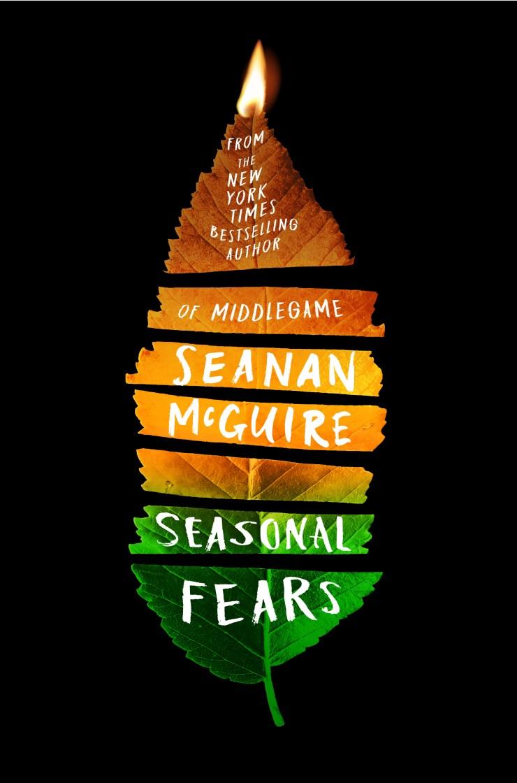 Seasonal Fears by Seanan McGuire
