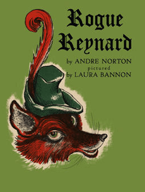 Blog Post Featured Image - Beast and Fable in Andre Norton's Rogue Reynard