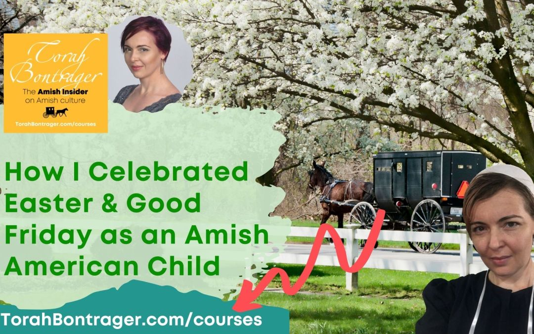 How I Celebrated Easter and Good Friday as an Amish American Child video