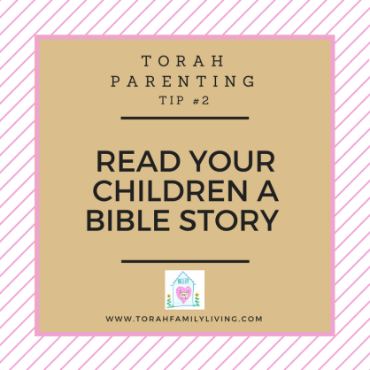 30 days of Torah parenting ~ Day 2