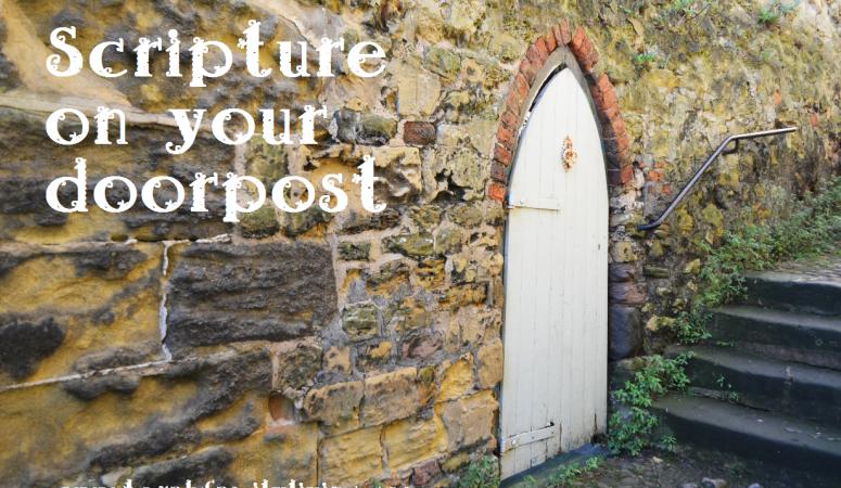 Scripture on your doorpost