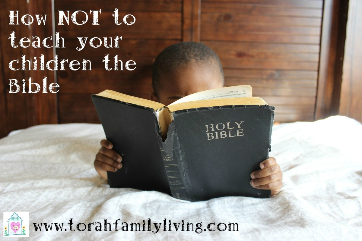 How not to teach your children the Bible