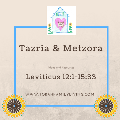 Tazria and Metzora