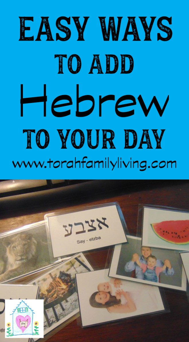 Easy ways to add Hebrew to your day