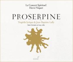 Jean–Baptiste Lully:ProserpineLe Concert Spirituel – Hervé NiquetGlossa GES 921613