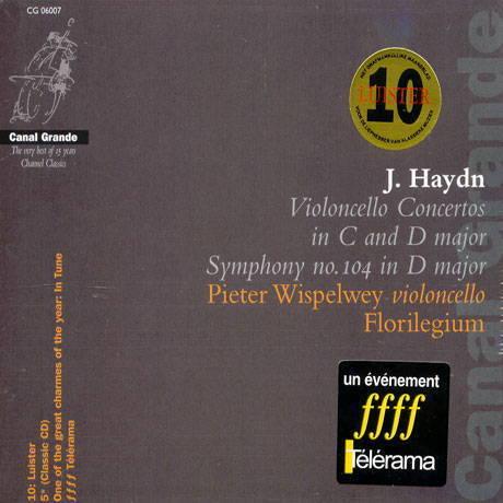 Joseph HaydnCello Concertos Pieter Wispelwey & FlorilegiumChannel Classics CCS 7395