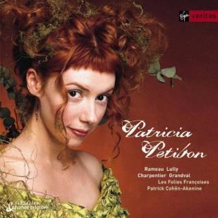 """French Baroque Opera Arias""Patricia PetibonLes Folies Françoises – Patrick Cohen–AkenineVirgin Veritas 5 45481 2"